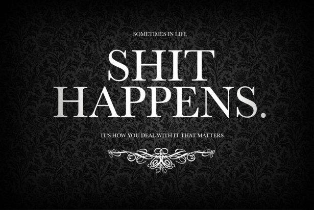 ex shit happens
